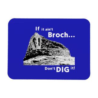 If it ain't Broch... Fridge Magnet