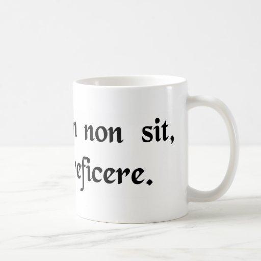 If it ain't broke, don't fix it. coffee mug