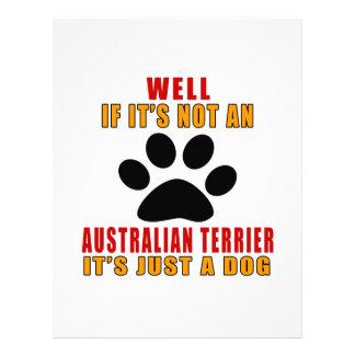 If It Is Not A It's Just AUSTRALIAN TERRIER Dog Personalised Letterhead
