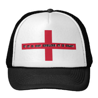 If it is not English... Hat