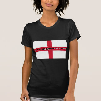 If it is not English... T Shirts