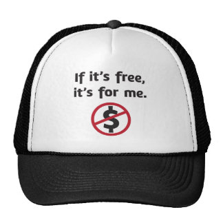 If it's free, it's for me! cap