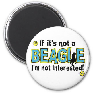 If It's Not a Beagle 6 Cm Round Magnet