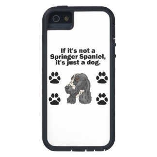 If It's Not A Springer Spaniel iPhone 5 Cover