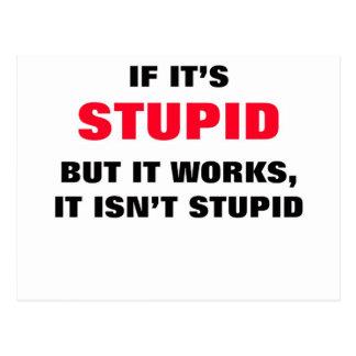 If It's Stupid Postcard