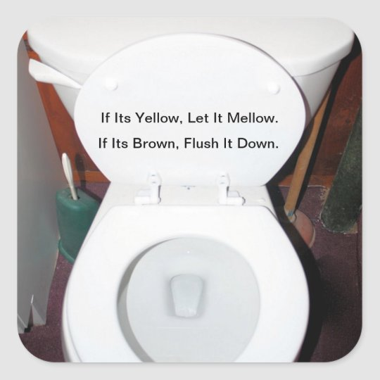 """If Its Yellow, Let It Mellow"" Square Sticker"
