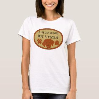 If Life Get You Down..Buy A Vizsla t-shirt (women)