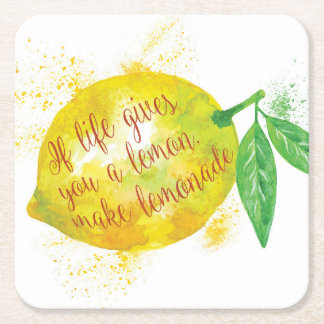 If Life Gives You A Lemon, Make Lemonade Square Paper Coaster