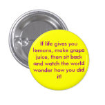 If life gives you lemons Flair 3 Cm Round Badge