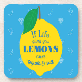 If Life Gives You Lemons, Grab Tequila And Salt Beverage Coasters