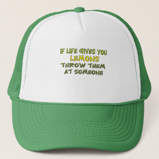 If Life Gives You Lemons Hat