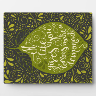 If Life Gives You Lemons Make A Lemonade Display Plaque