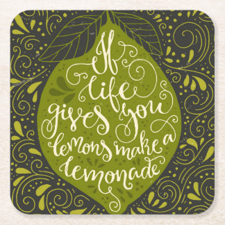 If Life Gives You Lemons Make A Lemonade Square Paper Coaster