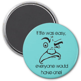 If Life Was Easy Stressed Out Man Graphic 7.5 Cm Round Magnet