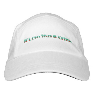 If Love Was a Crime Hat