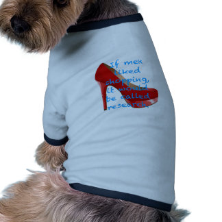 If men liked shopping, it would be called research dog shirt