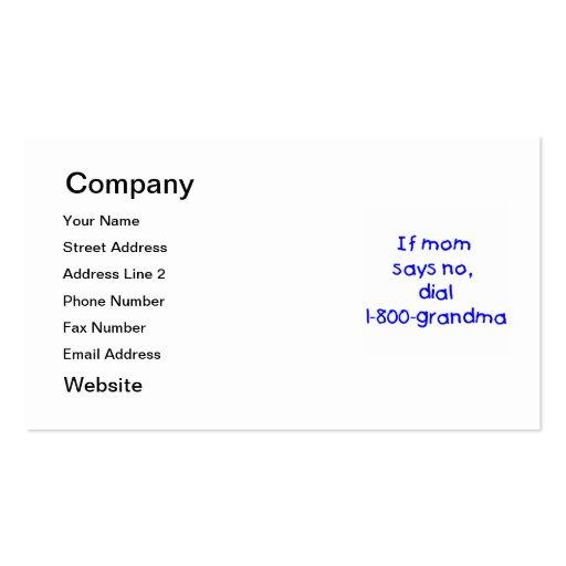 if mom says no...(blue) business card template