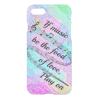 """If music be the food of love"" -Shakespeare iPhone 8/7 Case"