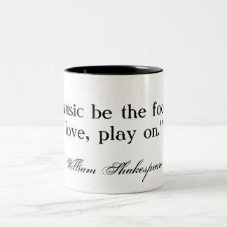 If music be the food of love ... Shakespeare Two-Tone Coffee Mug