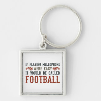 If Playing Mellophone Were Easy Silver-Colored Square Key Ring