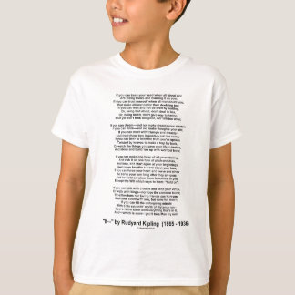 If Poem By Rudyard Kipling (Inspirational Poem) T-Shirt