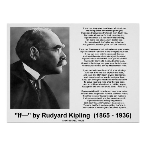 steps to writing if by rudyard kipling essay he had insomnia for the rest of his life along other issues sandison a g he was actually awarded a nobel peace prize in 1907 and became very