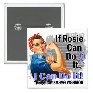 If Rosie Can Do It Thyroid Disease Warrior 15 Cm Square Badge