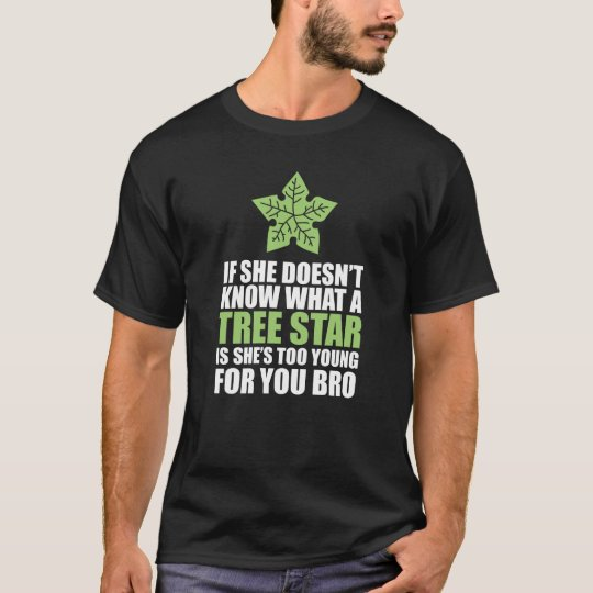 If She Doesn't Know Tree Star Funny T-shirt