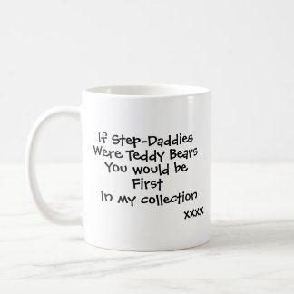 If Step-Daddies were Teddy Bears Mug