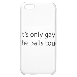 If The Balls Touch iPhone 5C Cover