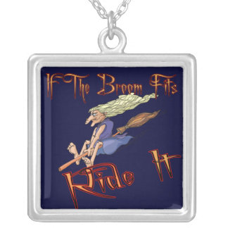 If The Broom Fits Funny Necklaces