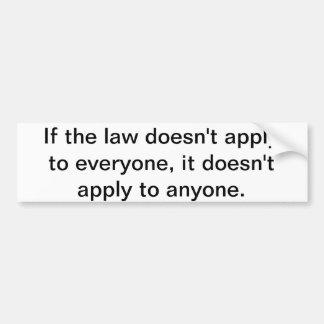 If the law bumper sticker