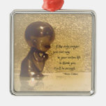 If the only prayer you ever say is Thank You Square Metal Christmas Ornament