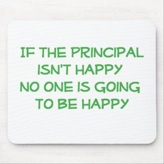 If the Principal Isn't Happy Mousepad