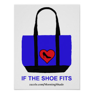 if the shoe fits posters