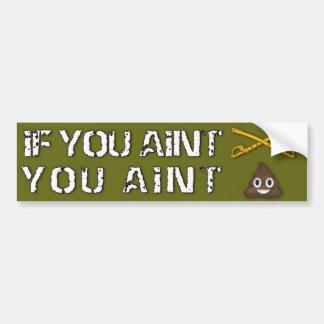 If You Aint Cav You Aint Shit Bumper Sticker