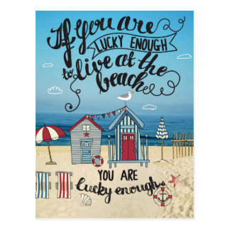 If You Are Lucky Enough To Live At The Beach Postcard