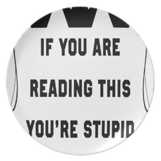 If you are reading this plate