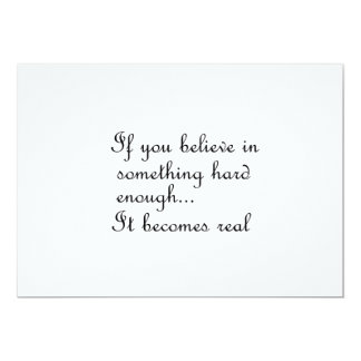 If you believe in something-invitation 13 cm x 18 cm invitation card