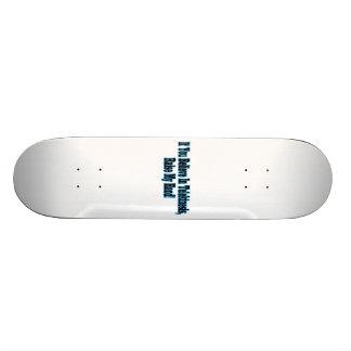 If You Believe in Telekinesis Skate Boards
