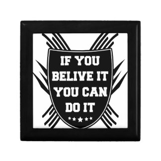 If you belive it you can do it gift box