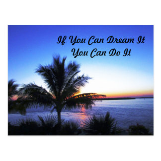 If You Can Dream It You Can Do It Postcard