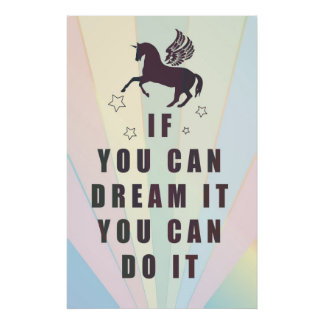 if you can dream it, you can do it poster