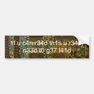 if you can read this computer chip bumper sticker