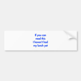 if-you-can-read-this-fut-blue.png bumper sticker