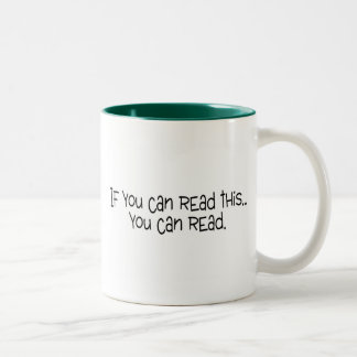 If You Can Read This You Can Read Two-Tone Coffee Mug