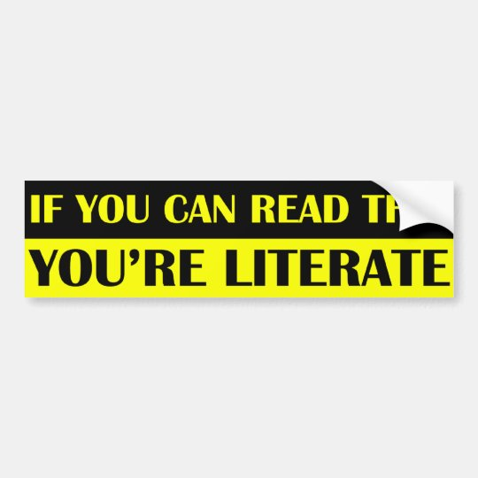 If You Can Read This You're Literate Sticker