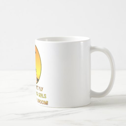 If You Can't Fly With The Big Girls Coffee Mug