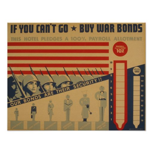 If you can't go - buy war bonds posters