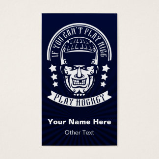 If You Can't Play Nice, Hockey Business Cards